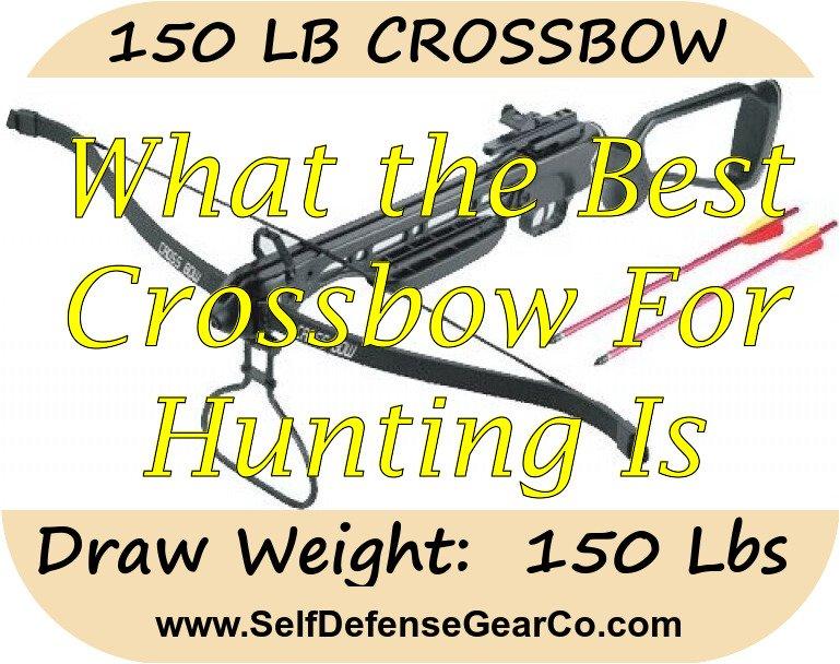 150 LB CROSSBOW